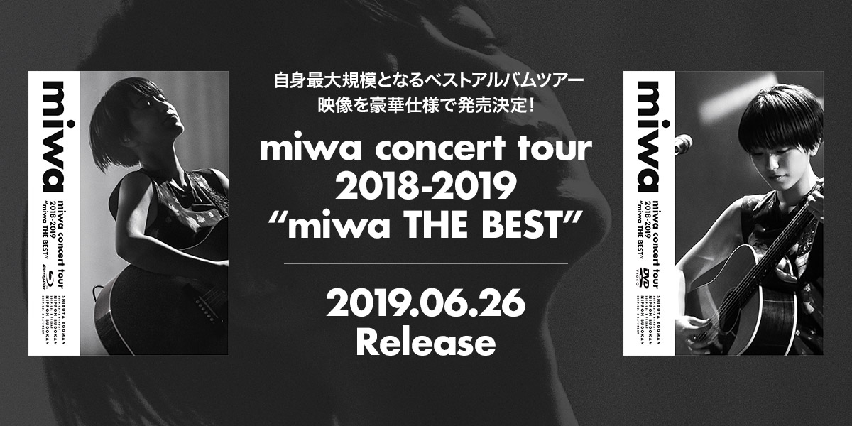 "miwa concert tour 2018-2019 ""miwa THE BEST"" 2019.06.26 Release"